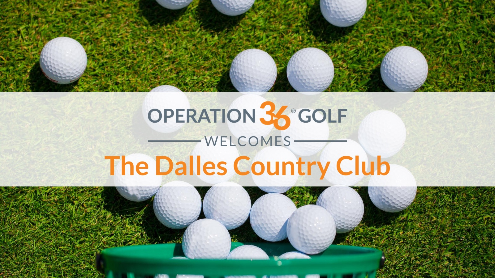 Op 36 Welcomes The Dalles Country Club