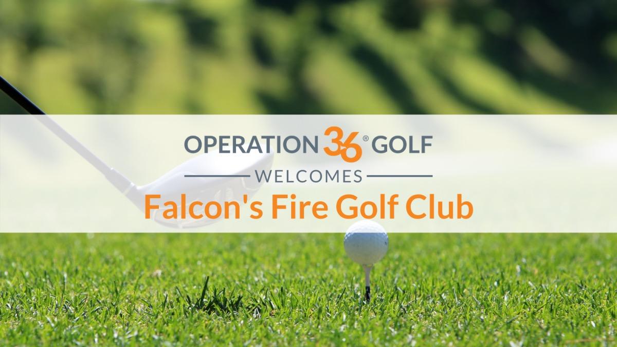 Operation 36 Golf Developmental Program Welcomes Falcon's Fire Golf Club