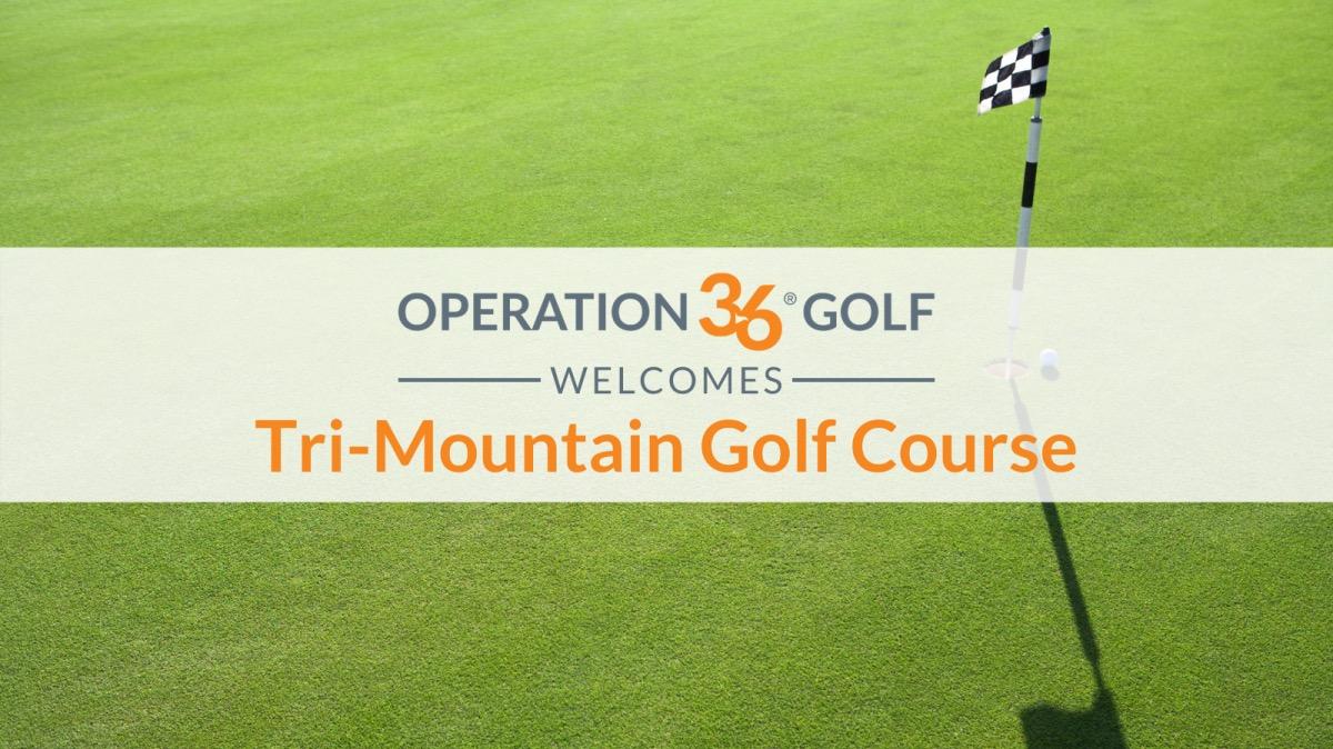 Operation 36 Golf Developmental Program Welcomes Tri-Mountain Golf Course